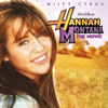 Hannah Montana - The Movie (Music from the Motion Picture) - Various Artists