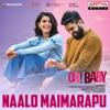 Naalo Maimarapu From Oh Baby Single