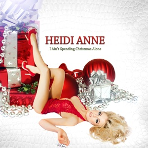 I Ain't Spending Christmas Alone - Single Mp3 Download