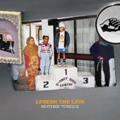 L-FRESH The LION - Mother Tongue (feat. Mirrah)
