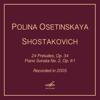 Polina Osetinskaya - Шостакович: 24 прелюдии, соч. 34 & Соната для фортепиано No. 2, соч. 61 illustration