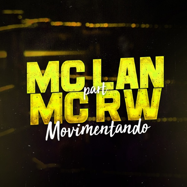 Movimentando (feat. MC RW) - Single