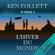 L'hiver du monde: Le siècle 2 - Ken Follett