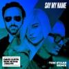 Say My Name (feat. Bebe Rexha & J Balvin) [Tom Staar Remix] - Single, David Guetta