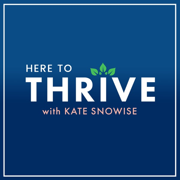 Here to Thrive: Tips for a Happier Life | Self Help | Spirituality