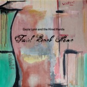 Gayle Lynn and the Hired Hands - Twirl