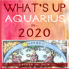 Lauren Delsack - What's Up Aquarius in 2020 (Unabridged)  artwork