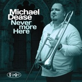 Michael Dease - Slow Dance