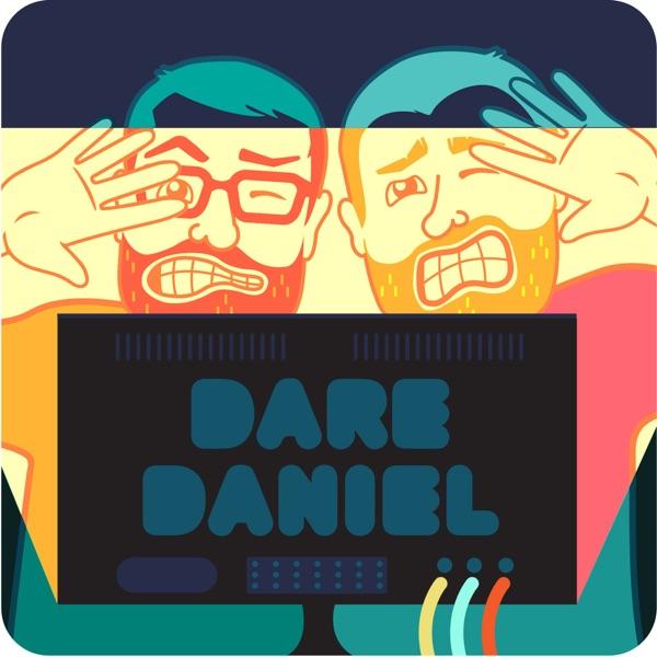 Dare Daniel Podcast