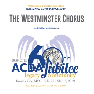 The Westminster Chorus & Justin Miller - From Now On, Come Alive Medley (Arr. Aaron Dale) (Live)