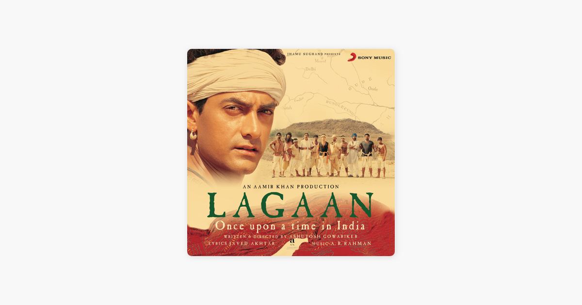 ‎lagaan..... Once Upon A Time In India By A. R. Rahman On Apple Music