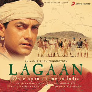 A. R. Rahman - Lagaan (Original Motion Picture Soundtrack)