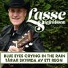 Lasse Sigfridsson - Tårar skymda av ett regn bild