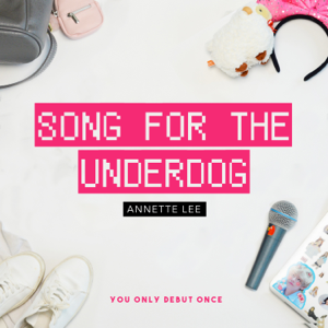 Annette Lee - Song for the Underdog