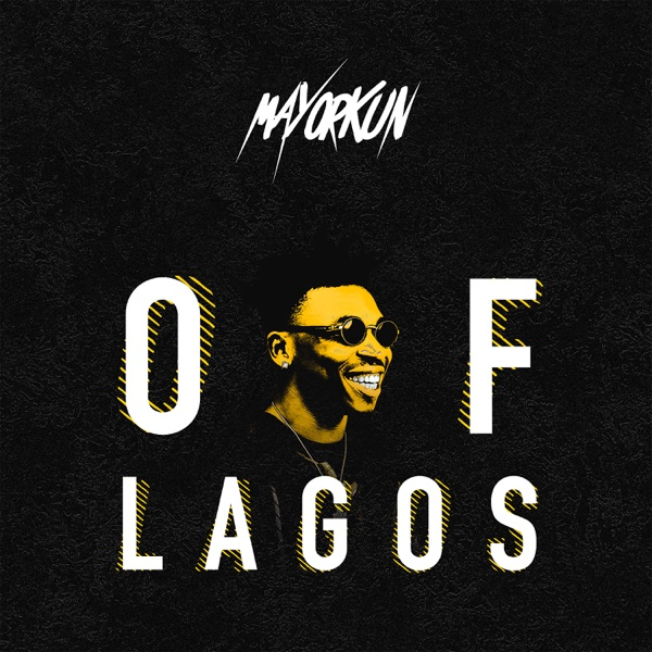 Of Lagos - Single