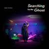 DEAN FUJIOKA - Searching For The Ghost アートワーク