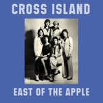 Cross Island - East of the Apple (The 'Just a Little Different' Mix)