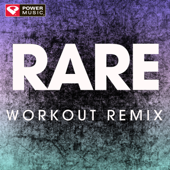 Rare (Extended Workout Remix)