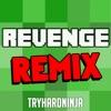 TryHardNinja - Revenge