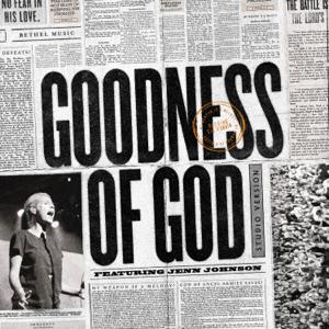 Jenn Johnson - Goodness of God (Radio Version)