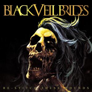 Black Veil Brides - Re-Stitch These Wounds