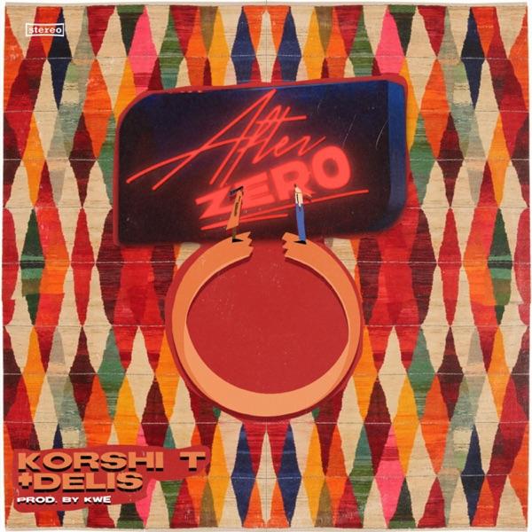 After Zero (feat. Delis) - Single