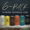 6-Pack - EP, Florida Georgia Line