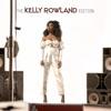 The Kelly Rowland Edition - Single, Kelly Rowland