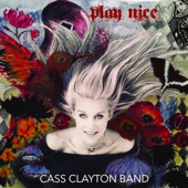 Cass Clayton - Flowers at My Feet