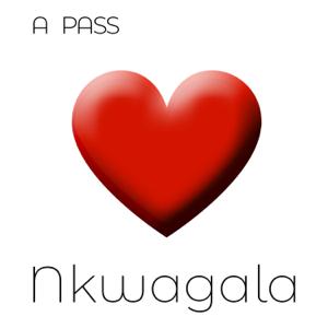A Pass - Nkwagala