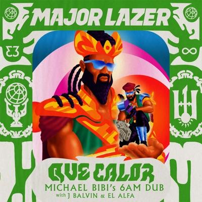 Que Calor (with J Balvin & El Alfa) [Michael Bibi's 6am Dub] - Single - Major Lazer
