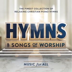 Music For All - Hymns & Songs of Worship