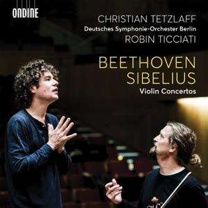 Christian Tetzlaff, Deutsches Symphonie-Orchester Berlin & Robin Ticciati - Beethoven & Sibelius: Violin Concertos