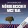 Cay Rademacher - Mörderischer Mistral. Ein Provence-Krimi: Capitaine Roger Blanc 1