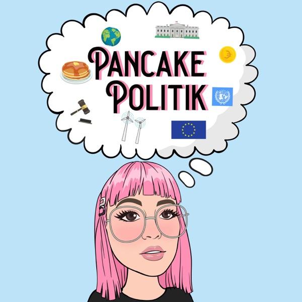 Pancake Politik - der Politik Podcast für junge Menschen