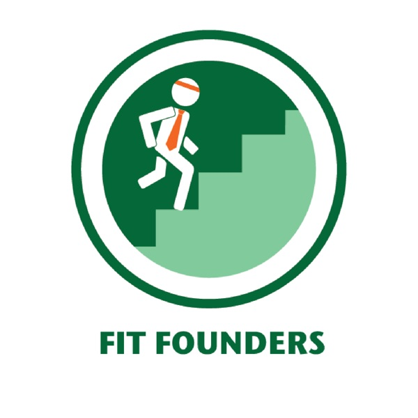 Fit Founders Podcast