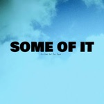 Some of It (feat. Chris Church) - Single