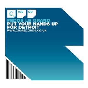 Fedde Le Grand - Put Your Hands up for Detroit (Radio Edit)