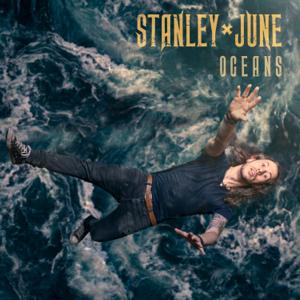 Stanley June - Oceans