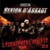 L'écrasement de tête 2011, Sexion d'Assaut