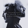 Kirill Gerstein, Thomas Adès & Tanglewood Music Center Orchestra - Thomas Adès: in Seven Days  artwork