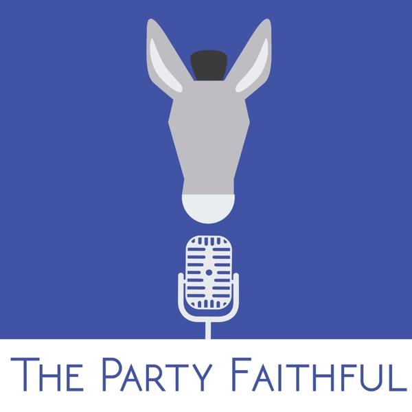 The Party Faithful Podcast