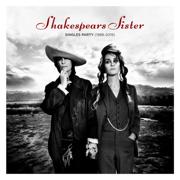 Singles Party (1988-2019) - Shakespear's Sister - Shakespear's Sister
