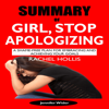 Summary of Girl, Stop Apologizing: A Shame-Free Plan for Embracing and Achieving Your Goals (Unabridged) - Jennifer Wider