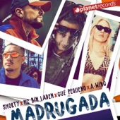 Shorty, MC Bin Laden, Gue Pequeno, A-WING - Madrugada (with MC Bin Laden, Gue Pequeno, A-WING) (Original Version)