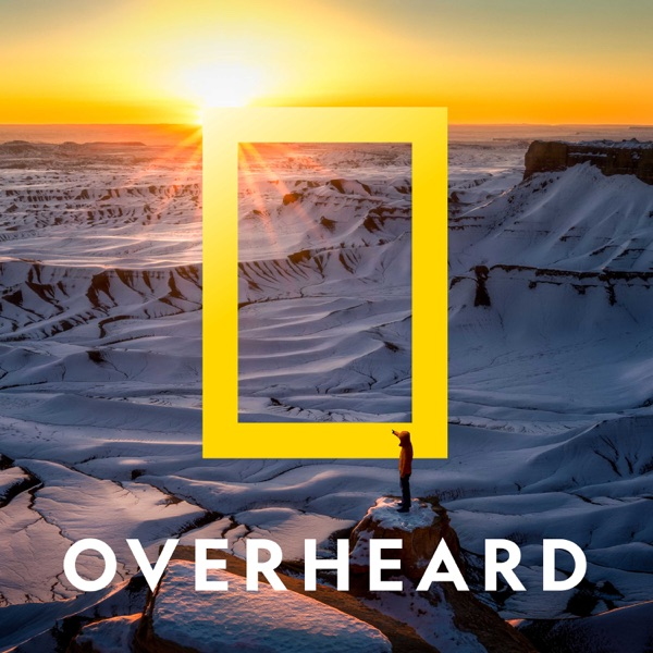 Overheard at National Geographic
