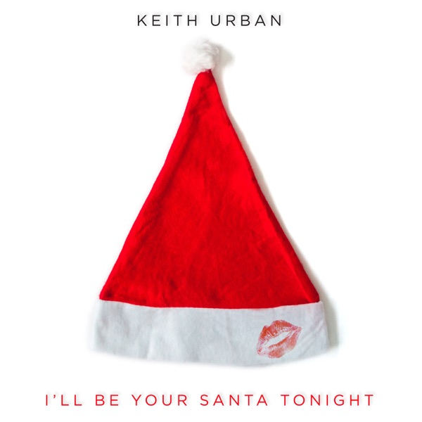 I'll Be Your Santa Tonight - Single