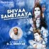 Shivaa Sametaaya Namah Shivaaya Ashtakam EP