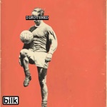 Bilk - I Got Knocked out the Same Night England Did