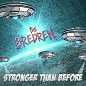 The Bredren - Stronger
